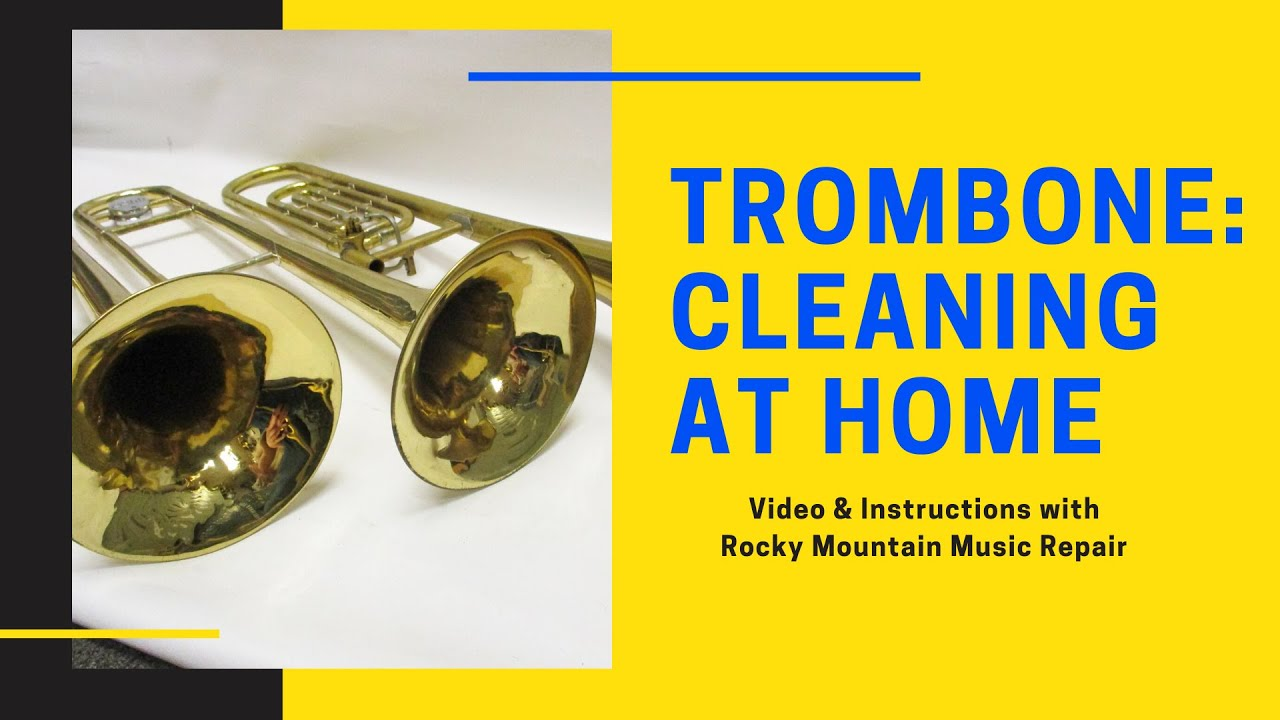 How to Clean your Trombone at Home