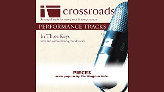Pieces Performance Track Original Without Background Vocals