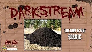 Darkstream: Magic Dirt Theory