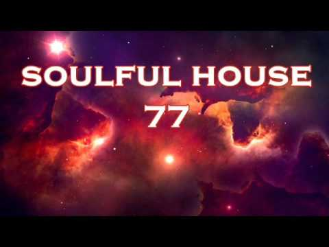 SOULFUL HOUSE 77