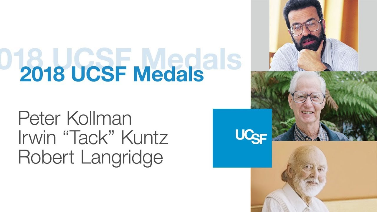 2018 UCSF Medals - Peter Kollman, Irwin