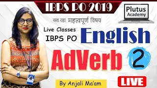 English class of  Adverb -2 for IBPS PO live class by Anjali Ma'am