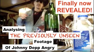Analysing The Rest Of The Footage Of Johnny Depp Angry - Finally Revealed