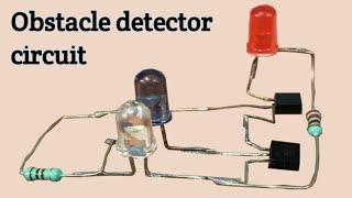 Simple proximity sensor | Obstacle detector circuit