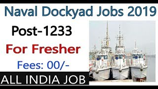 Naval Dockyard Recruitment 2019, 1233 Posts For Freshers, All India Can Apply