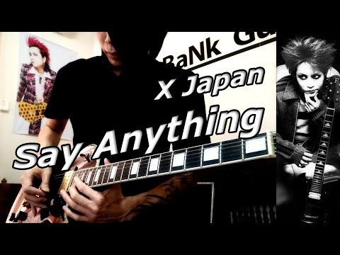 X Japan - Say Anything - Guitar Solo Cover