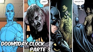 "BATMAN-FLASH-SUPERMAN ANTE EL DR MANHATTAN ""DOOMSDAY CLOCK"" PARTE 3 @SoyComicsTj"