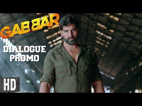 The Fear of Gabbar   Dialogue Promo 8   Starring Akshay Kumar   In Cinemas Now