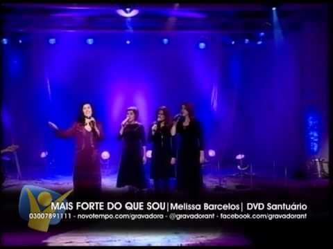 MELISSA BARCELOS - MAIS FORTE DO QUE SOU