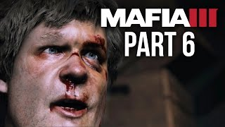 Mafia 3 Gameplay Walkthrough Part 6 - 4 FINGERS (PS4/Xbox One) #Mafia3
