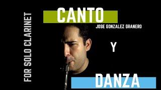 CANTO Y DANZA - (for solo Clarinet) - Jose Gonzalez Granero [2019]