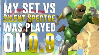 My set vs Silent Spectre was played on 0.9!