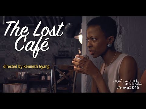 Download THE LOST CAFE - Official Selection NollywoodWeek 2018