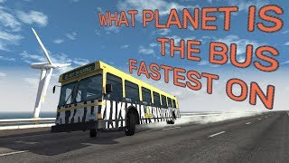 What Planet Is The Bus Fastest On? - BeamNG.drive