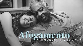 Baixar Roberta Sá e Gilberto Gil - Afogamento