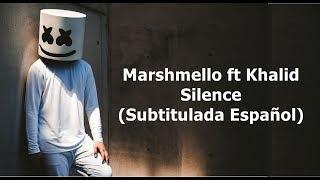 Marshmello  - Silence (Subtitulada Español) ft Khalid