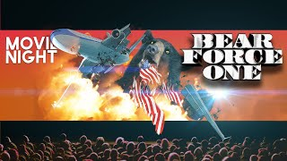 Bear Force One: The Movie