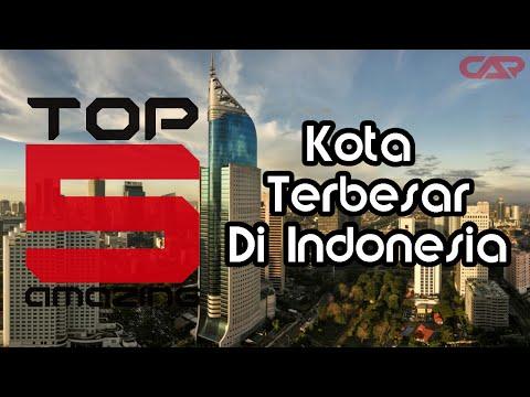 Top 5 Kota Terbesar di Indonesia