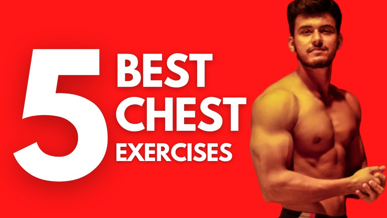 5 CHEST EXERCISES YOU MUST DO