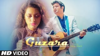 Guzara (Full Song) Varun Bharti | Karan Sharma | Latest Punjabi Songs 2019