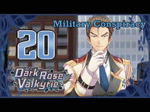 Dark Rose Valkyrie - Walkthrough - Ep 20: Military Conspiracy [Interview]