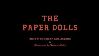 The Paper Dolls | Little Angel Theatre & Polka Theatre | 2020 Trailer