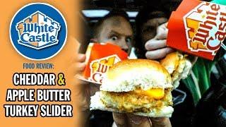 White Castle's Cheddar & Apple Butter Turkey Sliders | *THANKSGIVING EPISODE*