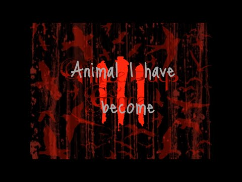 Animal I Have Become (Clean Version) With Lyrics HD (Download Link In Description)