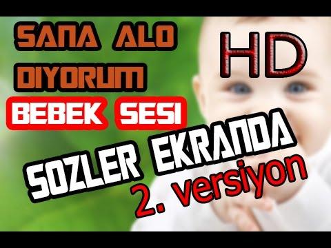 Bebek Sesi - Sana Alo Diyorum V2 (HD) (SÖZLER EKRANDA)