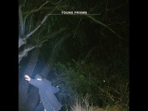 Young Prisms - Four Hours (Away)