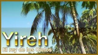 """Grupo Yireh """"El Rey de los Cielos"""""""