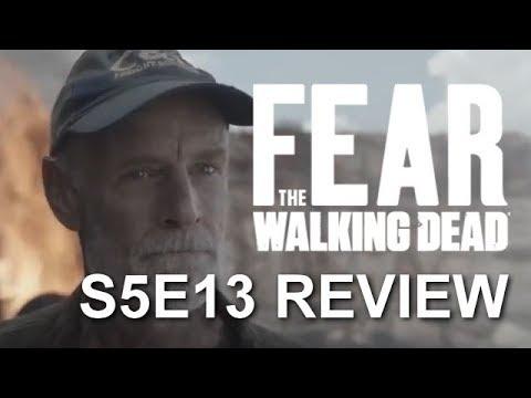 Fear The Walking Dead Season 5 Episode 13 Review