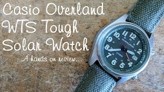 Casio Overland WTS Tough Solar watch - hands on review