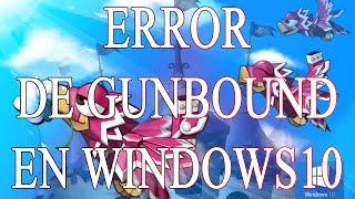Como solucionar error de Gunbound Latino en  Windows10 Parte 2