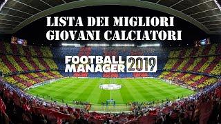 Giovani calciatori destinati a diventare dei fuoriclasse assoluti   Football Manager 2019