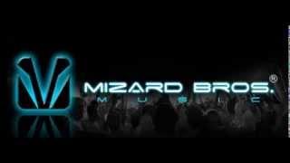 Mizard Bros. -  Let me stay (DJ Wenzas Remix)