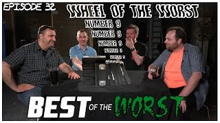 Best of the Worst: Wheel of the Worst #9