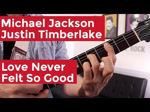 Michael Jackson Love Never Felt So Good Guitar Chords Lesson