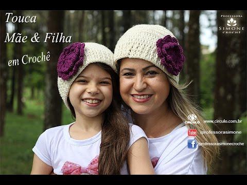 Gorro Touca de Crochê Mãe e Filha - Professora Simone - YouTube a245f789bff