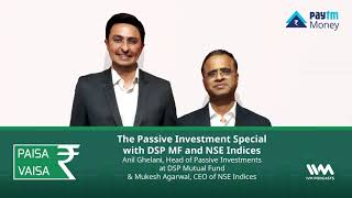Paisa Vaisa Ep. 180: The Passive Investment Special with DSP MF and NSE Indices.