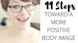 10 Steps Toward a More Positive Body Image!