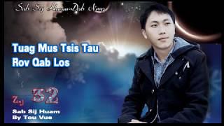 Sab Sij Huam 032/Tuag Mus Tsis Taus Rov Los Hem Neeg