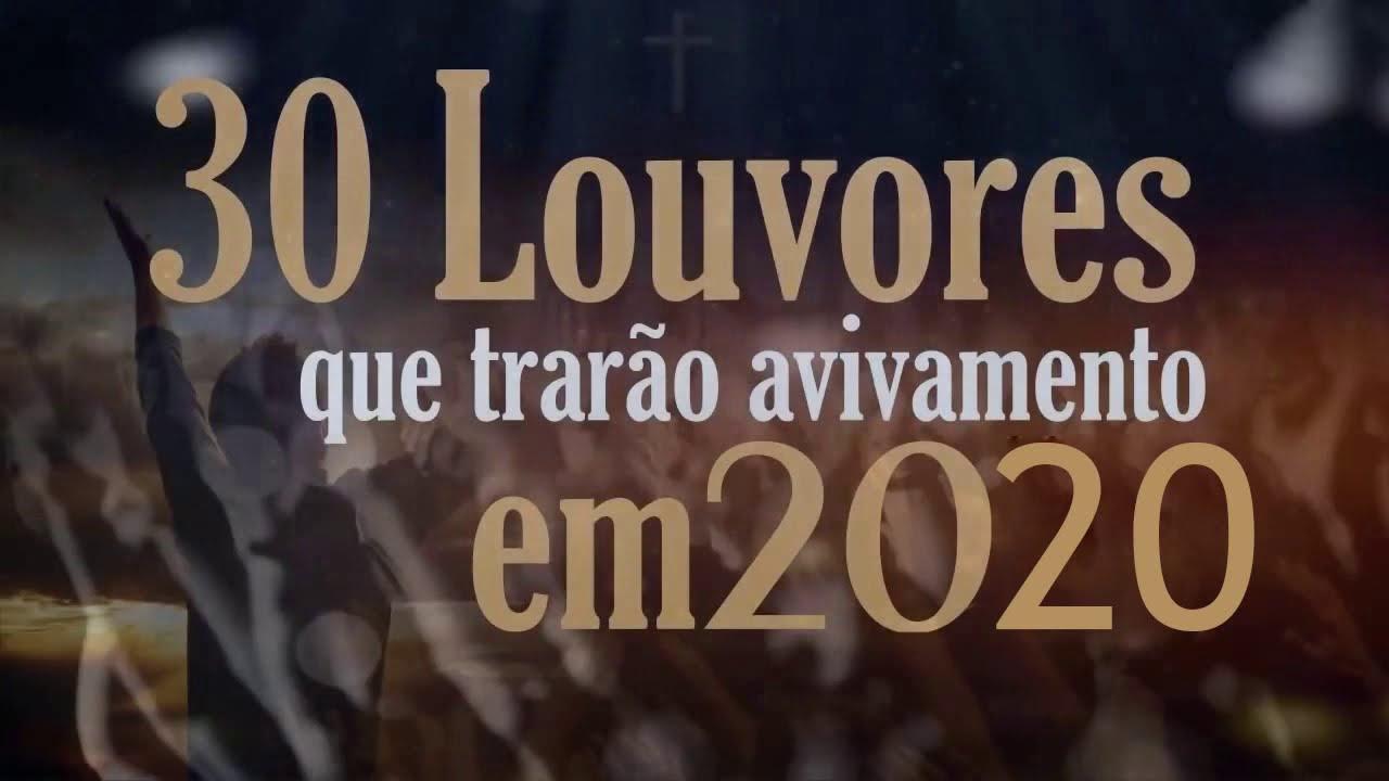 30 Louvores que trarão avivamento em 2020   Musicas Gospel isíntese   Hinos de Adoração 2020
