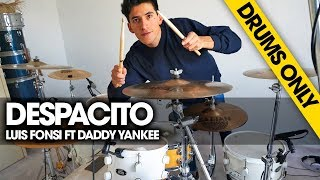 DESPACITO - Luis Fonsi ft Daddy Yankee  | *ONLY DRUMS*