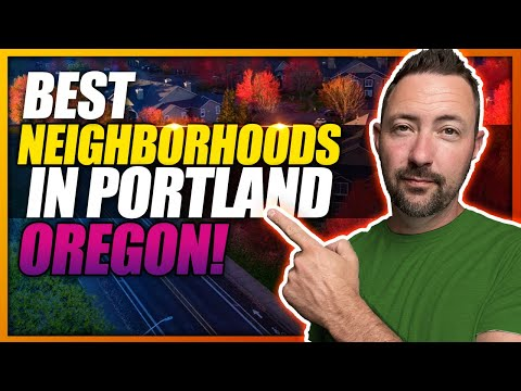 TOP 5 Best Neighborhoods In Portland Oregon To Live In