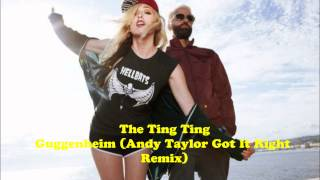 The Ting Tings - Guggenheim (Andy Taylor  Remix)