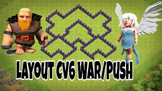 Layout Cv6 War/Push-TH6 WAR/PUSH DEFENSE BASE