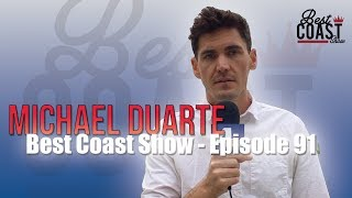 Ep 91 - Dodgers Spring Training w Michael Duarte | Best Coast Show
