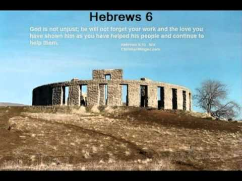 Hebrews 6 (with text - press on more info.) - YouTube