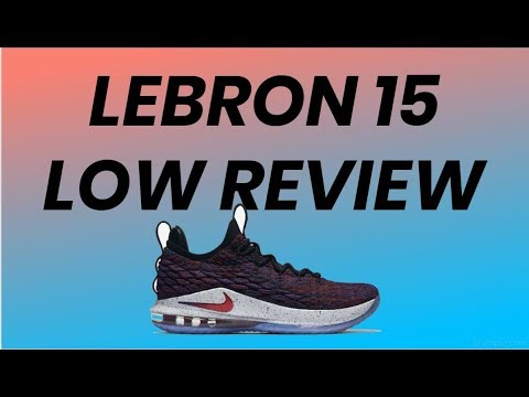 the best attitude 761a8 faca6 Nike LeBron 15 Low Performance Review